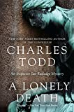 A Lonely Death: An Inspector Ian Rutledge Mystery (Inspector Ian Rutledge Mysteries) by Charles Todd (2011-12-20) by  Charles Todd in stock, buy online here