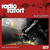 Autsystem (Radio Tatort: rbb) | Tom Peuckert