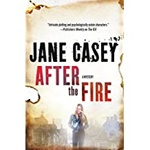 After the Fire: A Maeve Kerrigan Thriller (Maeve Kerrigan Novels)