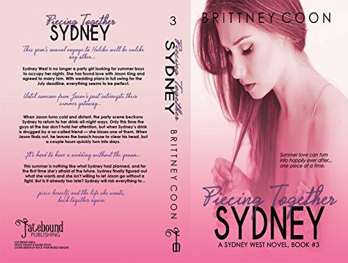 Piecing Together Sydney (A Sydney West Novel, Book 3)