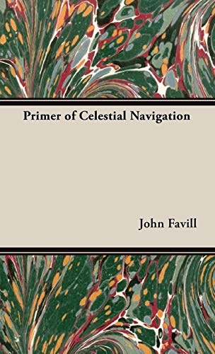 Primer of Celestial Navigation John Favill