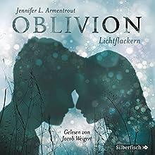 Lichtflackern (Oblivion 3): Opal aus Daemons Sicht erzählt Hörbuch von Jennifer L. Armentrout Gesprochen von: Jacob Weigert