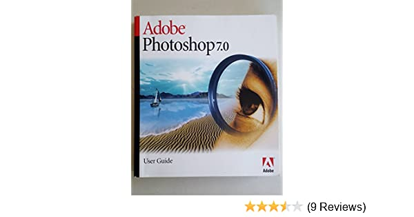 adobe photoshop 7 0 user guide creative staff at adobe amazon com rh amazon com Installer Adobe Photoshop Adobe Photoshop 7.0 User Guide