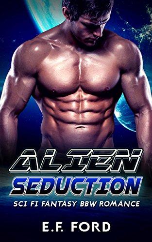 Alien Seduction: Sci Fi Fantasy BBW Romance