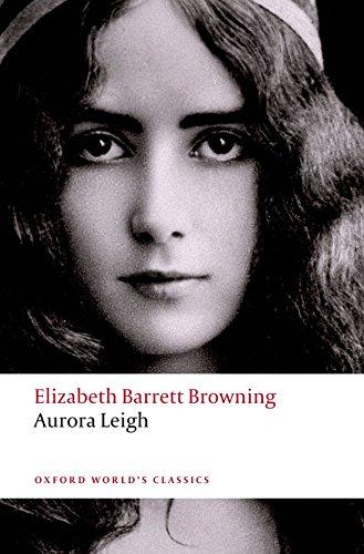 Aurora Leigh (Oxford World's Classics) (Leigh Stripe)