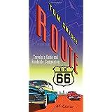 Route 66: Traveler's Guide and Roadside Companion