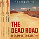 The Dead Road: The Complete Collection Audiobook by Robert Paine Narrated by Lee Strayer