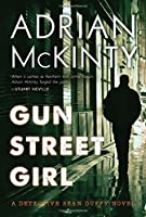 Gun Street Girl: A Detective Sean Duffy Novel
