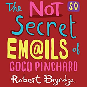 The Not So Secret Emails of Coco Pinchard Audiobook