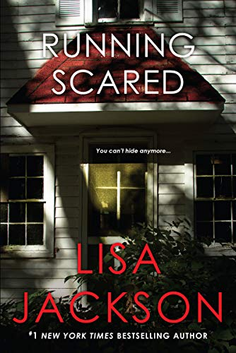 Lisa Jackson draws readers into a tension-filled story of suspense, as a woman's secret past returns with a vengeance….  Running Scared  by Lisa Jackson