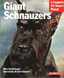 Giant Schnauzers (Complete Pet Owner's Manual)