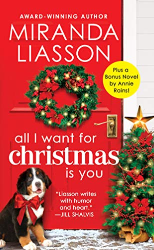 All I Want for Christmas Is You: Two full books for the price of one (Angel Falls Book 3) by [Liasson, Miranda]