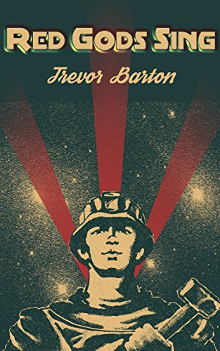 Recent Release Review: Red Gods Sing (The Brobots Trilogy #2) by Trevor Barton