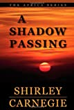 img - for A Shadow Passing book / textbook / text book