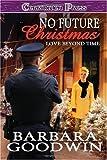 Love Beyond Time, Barbara Goodwin, 1419959549