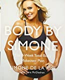 In Body By Simone, Simone De La Rue, the personal trainer for some of the hottest bodies in Hollywood, shares her fitness secrets and teaches women how to achieve an A-list body using her fun and unique strength training and cardio workouts.   Con...