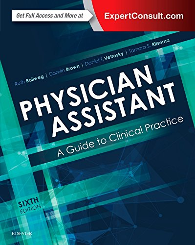 Physician Assistant: A Guide to Clinical Practice