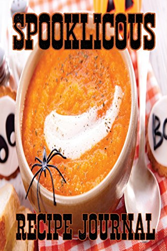 Spooklicous Recipe Journal: Holiday Recipe Book, Family Halloween Journal, Food Diary by Blank Journals