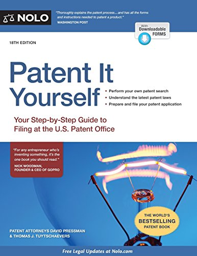 Patent It Yourself: Your Step-by-Step Guide to Filing at the U.S. Patent Office (Best Patent Bar Prep)