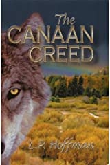 The Canaan Creed Kindle Edition