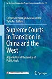 img - for Supreme Courts in Transition in China and the West: Adjudication at the Service of Public Goals (Ius Gentium: Comparative Perspectives on Law and Justice) book / textbook / text book