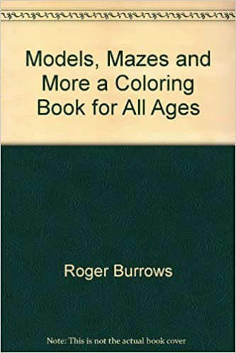 Mazes Models & More: Roger Burrows: 9780843122817: Amazon.com: Books