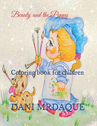 Beauty and the Puppy: Coloring book for children