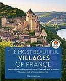 The most beautiful villages of France (Art de vivre & Voyages)