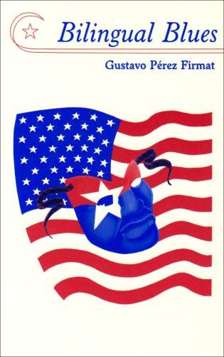 Bilingual Blues: Poems, 1981-1994 (English and Spanish Edition)