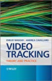Video Tracking - Theory and Practice