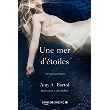 Une mer d'étoiles (The Kricket Series t. 2) (French Edition)