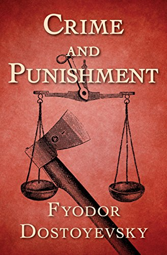 Crime and Punishment by [Dostoyevsky, Fyodor]