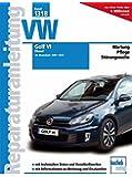 VW Golf VI - Diesel (Reparaturanleitungen, Band 1318)