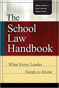 The School Law Handbook: What Every Leader Needs to Know by William C Bosher Jr. (2004-03-15)