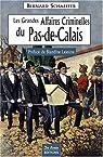 Pas-de-Calais Grandes Affaires Criminelles par Schaeffer