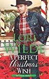 A Perfect Christmas Wish: A Clean and Wholesome Christmas Romance (Kringle, Texas)