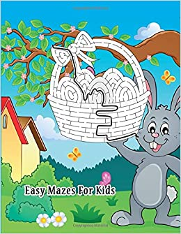 Easy Mazes For Kids: A Mazes Improve Problem Solving, Motor skills