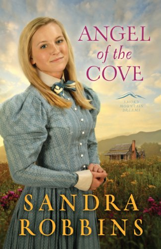 Angel of the Cove (Smoky Mountain Dreams Book 1)