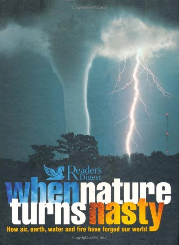 When Nature Turns Nasty (Readers Digest)