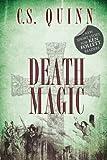 Death Magic: Bestselling author CS Quinn's latest short read