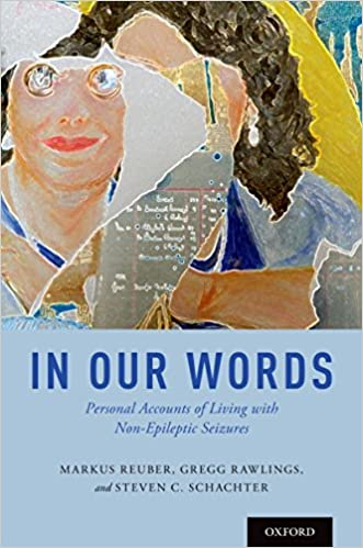 In Our Words: Personal Accounts of Living with Non-Epileptic