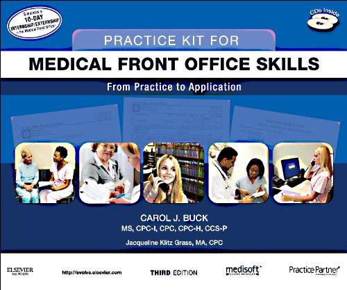 Practice Kit for Medical Front Office Skills with Medisoft Version 16 and Practice Partner V 9.3.2