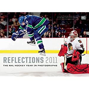 Reflections 2009: The NHL Hockey Year in Photographs (Reflections: The NHL Hockey Year in Photographs) The National Hockey League, NHL Images, Getty Images and The NHL Players Association