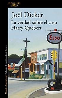 La verdad sobre el caso Harry Quebert par Joël Dicker