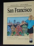 Kidding Around San Francisco, Rosemary Zibart, 0945465238