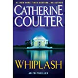 Whiplash (An FBI Thriller) by Catherine Coulter book club