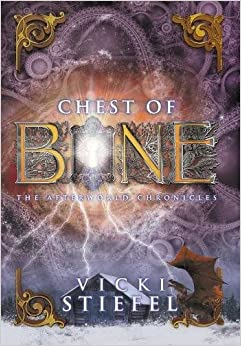 Chest of Bone (The Afterworld Chronicles)