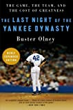 The Last Night of the Yankee Dynasty, Buster Olney, 0061672874