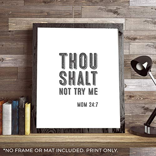 thou shalt not try me sign