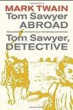 Tom Sawyer Abroad, Mark Twain, 0520271513